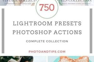 750 Lightroom Presets and Photoshop Actions