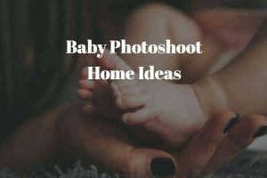Baby Photoshoot Home Ideas