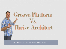 Groove Platform Vs. Thrive Architect