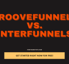 GrooveFunnels Vs InterFunnels - Get Started Now For Free