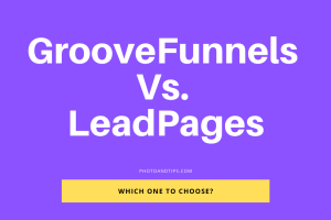 GrooveFunnels Vs. LeadPages