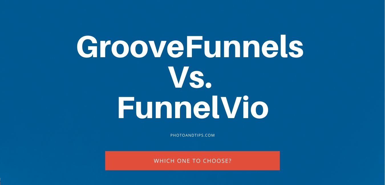 GrooveFunnels vs FunnelVio