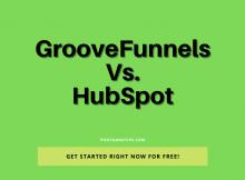 GrooveFunnels vs HubSpot - The Ultimate Marketing Platform Review