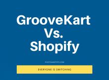 GrooveKart Vs. Shopify