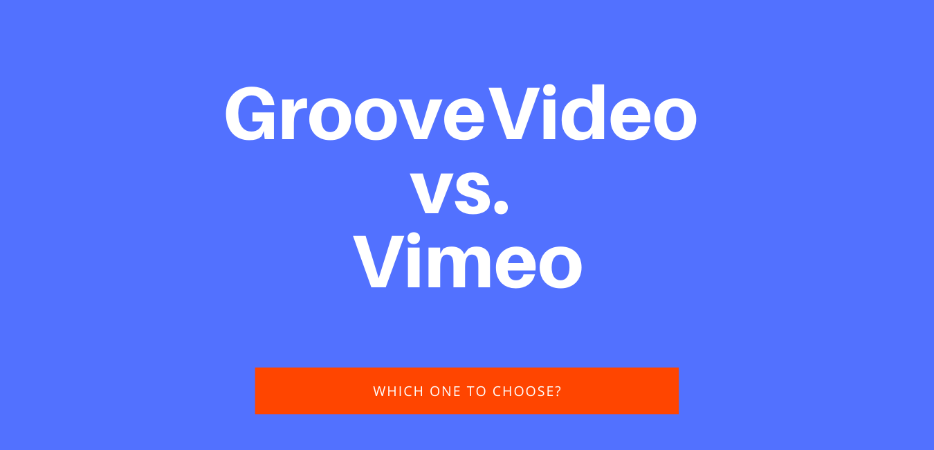 GrooveVideo vs. Vimeo