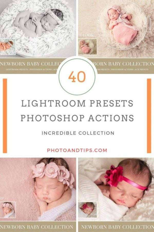 Newborn Lightroom Presets and Photoshop Actions
